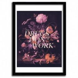 THE DRUGS DON'T WORK by HANS EISKONEN