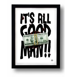 Affiche IT'S ALL GOOD MAN par Rubiant