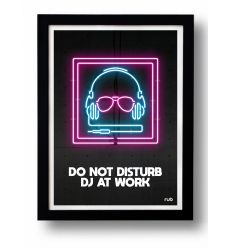 Affiche DO NOT DISTURB DJ AT WORK by RUB
