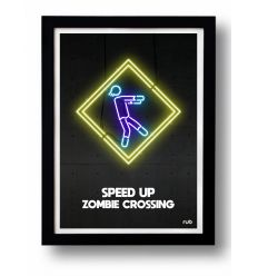 Affiche SPEED UP ZOMBIE CROSSING by RUB