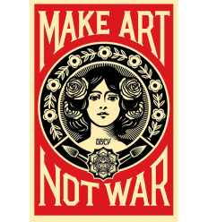 Print MAKE ART NOT WAR by SHEPARD FAIREY alias OBEY
