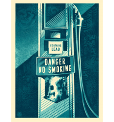 Print DANGER NO SMOKING by SHEPARD FAIREY alias OBEY
