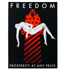 Print Freedom,PROSPERITY AT ANY PRICE, BLACK by CLEON PETERSON