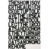 Print The Show Is Over by Christopher Wool & Felix Gonzalez-Torres