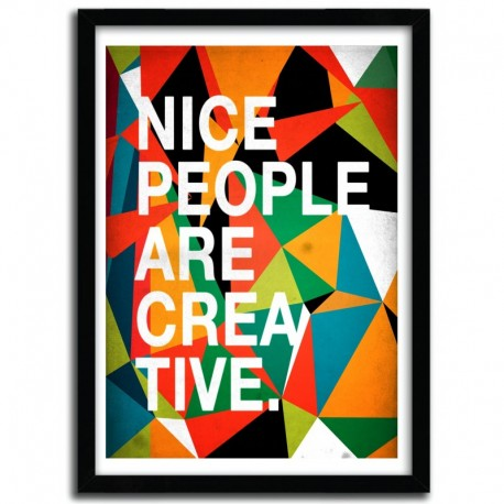NICE PEOPLE ARE CREATIVE by DANNY IVAN